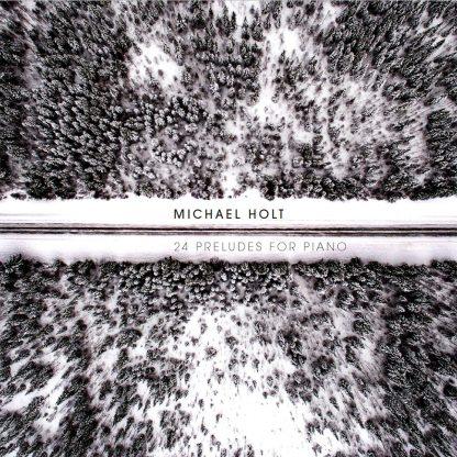 Omslag till 24 Preludes for Piano med Michael Holt