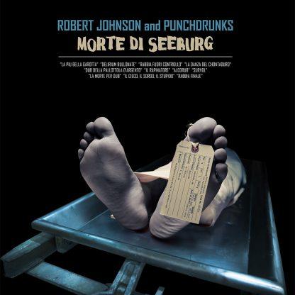 Omslag till Morte di Seeburg med Robert Johnson and Punchdrunks