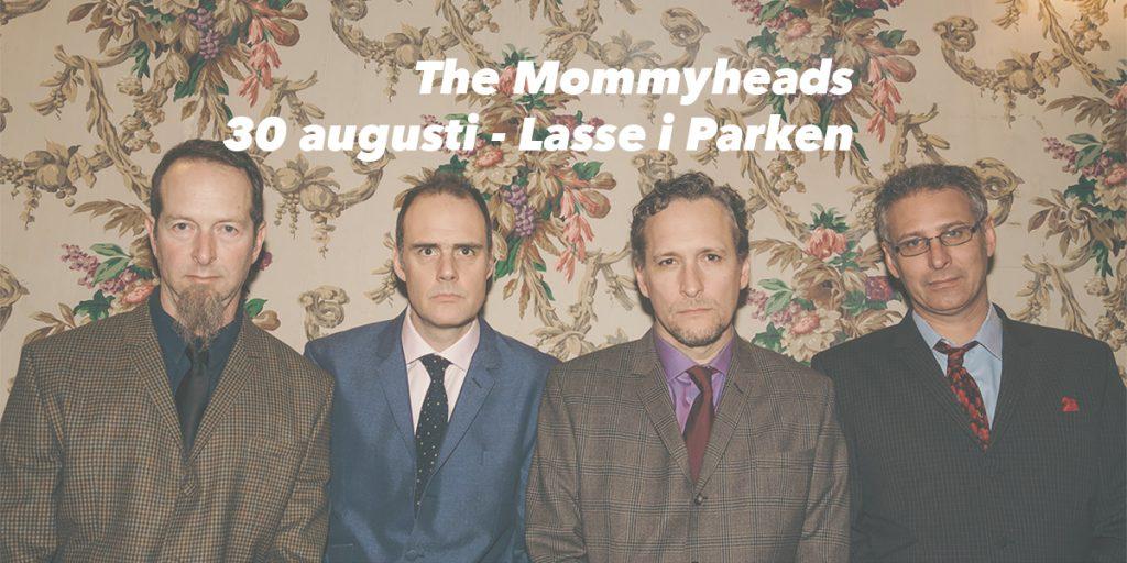 The Mommyheads spelar tillsammans med Per Persson & Nya Packet på Lasse i Parken den 30 augusti 2019