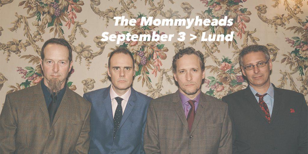 The Mommyheads spelar i Lund den 3 september 2019